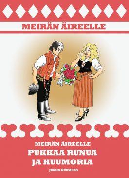Meirän Äireelle pukkaa runua ja huumoria kirja